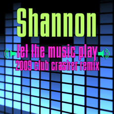 Let The Music Play (Re-Recorded / Remastered) - Shannon