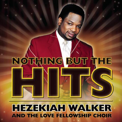 Hezekiah Walker & the Love Fellowship Crusade Choir