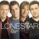 I'm Already There - Lonestar