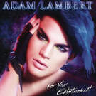 Whataya Want from Me - Adam Lambert