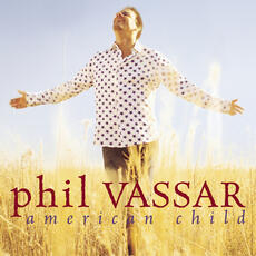 American Child - Phil Vassar