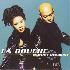 Sweet Dreams - La Bouche