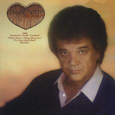 I Don't Know a Thing About Love - Conway Twitty