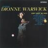 Don't Make Me Over - Dionne Warwick