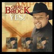 Yes! - Chad Brock