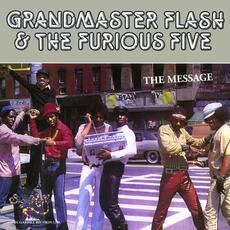 The Message (feat. Melle Mel & Duke Bootee) - Grandmaster Flash & the Furious Five