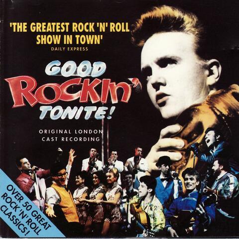 Good Rockin' Tonite! - Original London Cast