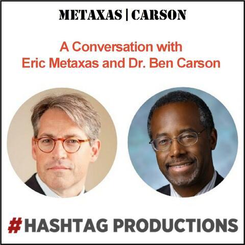 Eric Metaxas, Benjamin Carson & John Stonestreet