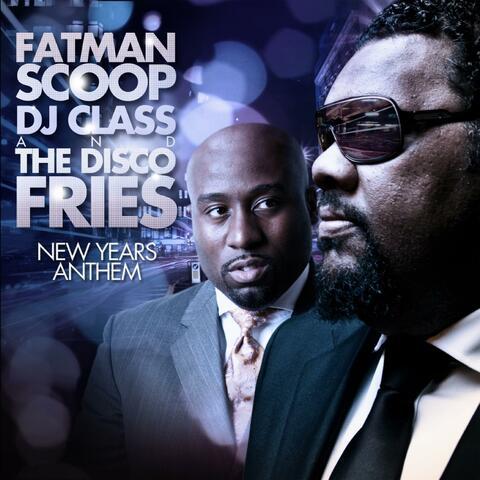 Fatman Scoop, DJ Class & The Disco Fries