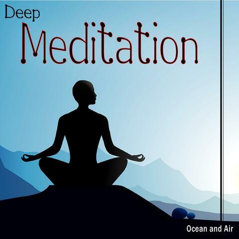 Deep Meditation