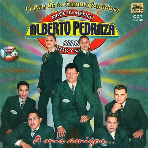 Alberto Pedraza Y Su Tirmo Y Sabor