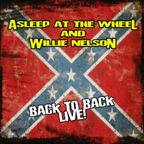 Asleep At The Wheel, Willie Nelson