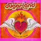 All I Want To Do - Sugarland