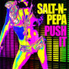 Push It (Re-Recorded) [Remastered] - Salt-N-Pepa