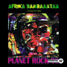 Planet Rock '98 (Pure E Mix) - Afrika Bambaataa & The Soul Sonic Force