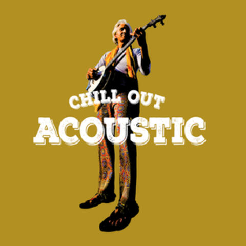 Chill Out Acoustic