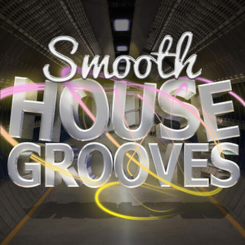 Smooth House Grooves