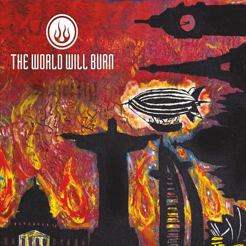 The World Will Burn