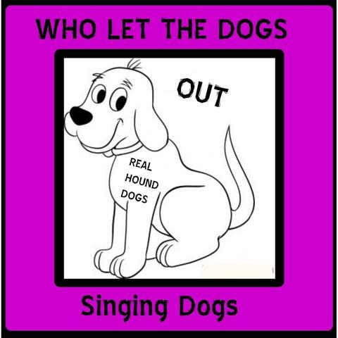 The Singing Dogs