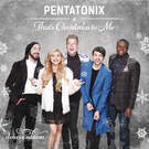 That's Christmas to Me - Pentatonix