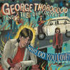 Move It On Over - George Thorogood & the Destroyers