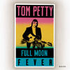 Runnin' Down A Dream - Tom Petty