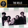 The Love We Had (Stays On My Mind) - The Dells