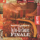 The Best Is Yet To Come - Donald Lawrence & the Tri-City Singers