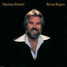 Daytime Friends - Kenny Rogers