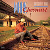 Blame It On Texas - Mark Chesnutt