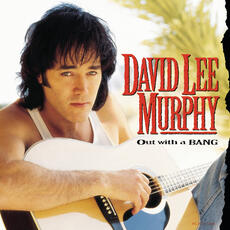 Dust On The Bottle - David Lee Murphy