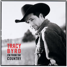 I'm From The Country - Tracy Byrd