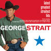 True - George Strait