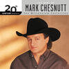 I Just Wanted You To Know - Mark Chesnutt