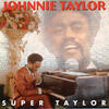 Try Me Tonight - Johnnie Taylor