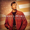 Have You Forgotten? - Darryl Worley