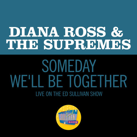 Someday We'll Be Together album art
