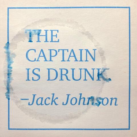 The Captain Is Drunk album art