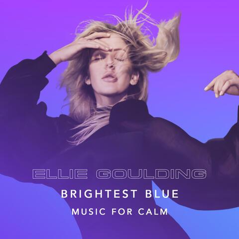 Brightest Blue - Music For Calm album art