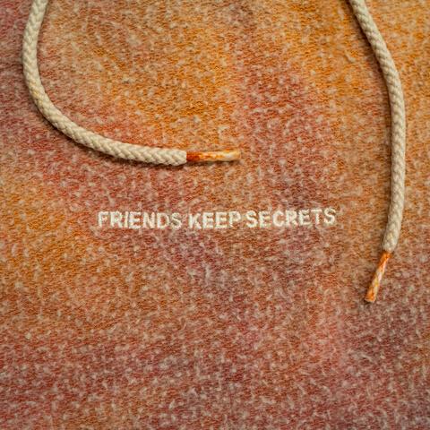 FRIENDS KEEP SECRETS 2 album art