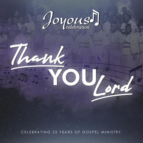 Thank You Lord (Celebrating 25 Years Of Gospel Ministry) album art