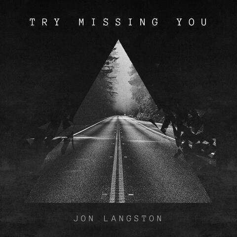 Try Missing You album art