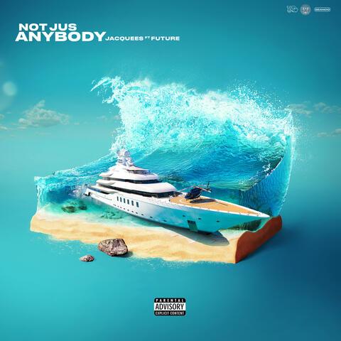 Not Jus Anybody album art