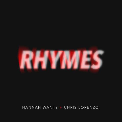 Hannah Wants & Chris Lorenzo