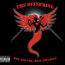 You're Gonna Go Far, Kid - The Offspring