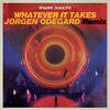 Whatever It Takes (Jorgen Odegard Remix) - Imagine Dragons & Jorgen Odegard