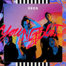 Youngblood . ' - ' . 5 Seconds Of Summer