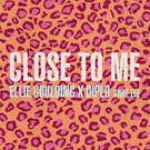 Close To Me . ' - ' . Ellie Goulding, Diplo & Swae Lee