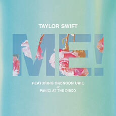 ME! (feat. Brendon Urie of Panic! At The Disco) - Taylor Swift & Brendon Urie