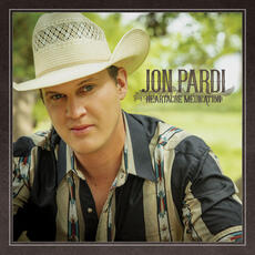 Heartache Medication - Jon Pardi